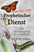 Praktischer Prophetischer Dienst [GER]