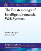The Epistemology of Intelligent Semantic Web Systems (Synthesis Lectures on the Semantic Web