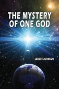 The Mystery of One God
