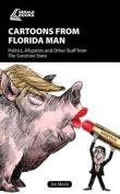Cartoons from Florida Man