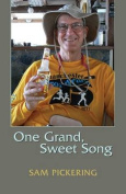 One Grand, Sweet Song