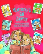 Mommy's 26 Careers