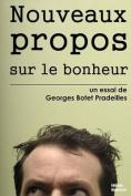 Nouveaux Propos Sur Le Bonheur [FRE]