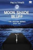 Moon Shade Bluff