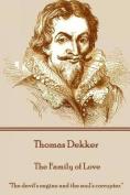 Thomas Dekker - The Family of Love
