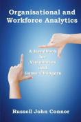 Organisational and Workforce Analytics
