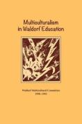 Multiculturalism in Waldorf Education