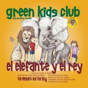 El Elefante y El Rey [Spanish]