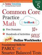 Common Core Practice - Grade 5 Math