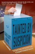 Tainted by Suspicion