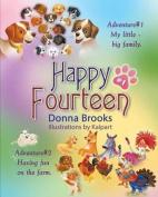Happy Fourteen, Book # 1