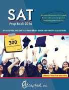 SAT Prep Book 2016 by Accepted, Inc