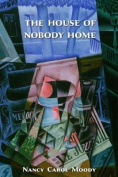 The House of Nobody Home