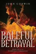 Baleful Betrayal