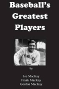 Baseball's Greatest Players