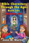 Bible Characters Through the Ages Book Two