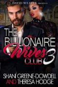The Billionaire Wives Club 3