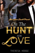On the Hunt for Love