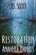 The Restoration of Anahera Daniels