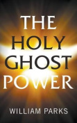 The Holy Ghost Power