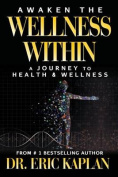 Awaken the Wellness Within