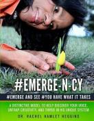 Emerge-N-Cy
