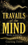 Travails of the Mind