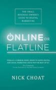 Online or Flatline