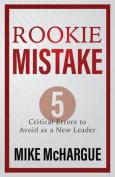 Rookie Mistake