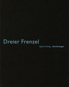 Dreier Frenzel: Anthologie