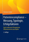 Patientencompliance - Messung, Typologie, Erfolgsfaktoren