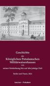 Geschichte Des Koniglichen Potsdamschen Militarwaisenhauses [GER]