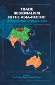 Trade Regionalism in the Asia-Pacific