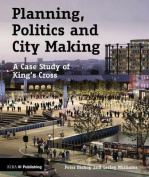Planning, Politics and City-Making