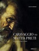 Caravaggio to Mattia Preti