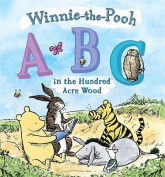 Winnie the Pooh - ABC in the Hundred Acre Wood [Board book]