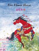 Five Flower Horse