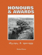 Honours & Awards 1854-1914 & 1920-1939