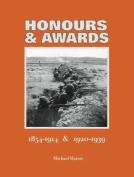 Honours & Awards 1854-1914 & 1920-1939