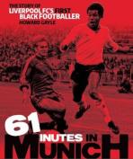 61 Minutes in Munich
