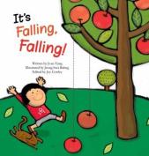 It's Falling, Falling!