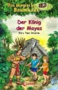 Der Konig Der Mayas
