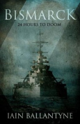 Bismarck: 24 Hours to Doom