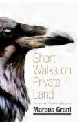 Short Walks on Private Land