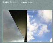 Toshio Shibata / Laurent Ney