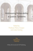 Addressing Vulnerability in Justice Systems