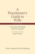 A Practitioner's Guide to Wills
