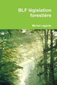 Blf Legislation Forestiere [FRE]
