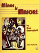 Minor is Major!