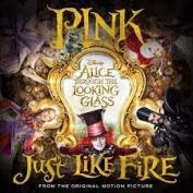 Just Like Fire [Single]